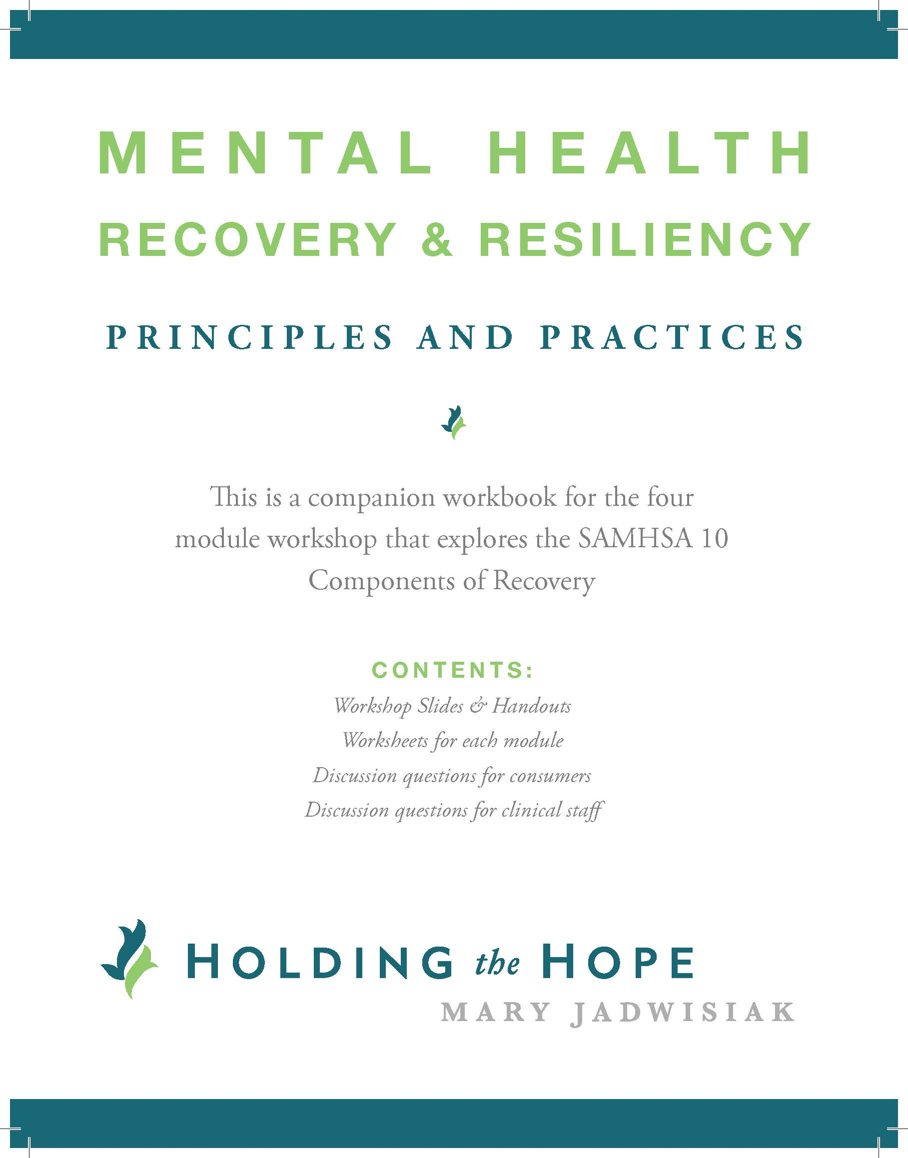 Mh Recovery Resiliency Principles And Practices Workbook Holding The Hope